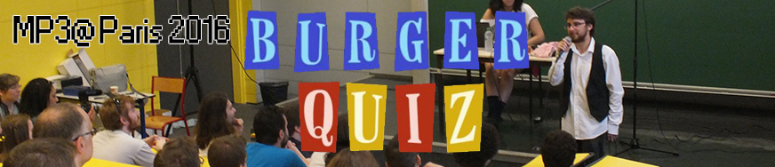 Burger Quiz 01 - MP3AParis 2016