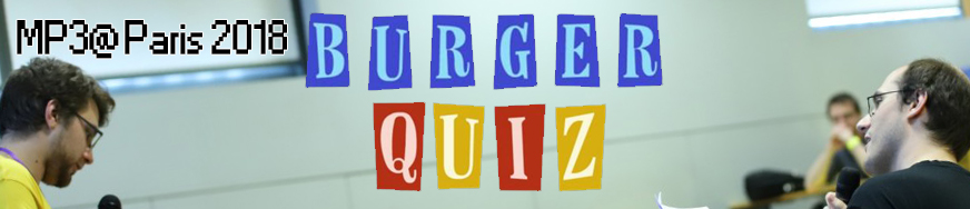 Burger Quiz 03 - MP3AParis 2018